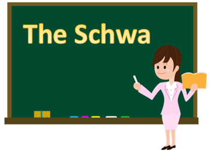 Teaching the Schwa